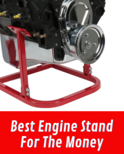 Best Engine Stand For The Money