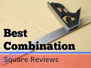 Best Combination Square Reviews