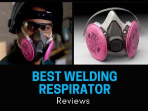 Best Welding Respirator Reviews